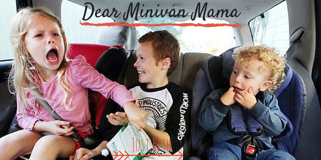 Dear Minivan Mama